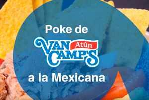 Poke de Atún Van Camp's en agua a la mexicana